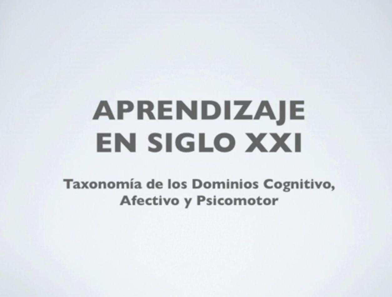 Taxonomía del aprendizaje: Dominios cognitivo, psicomotor y afectivo