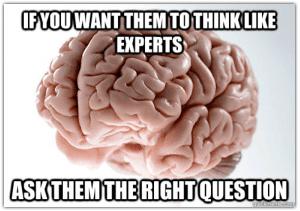 Ifyouwanthemtothinklikeexperts