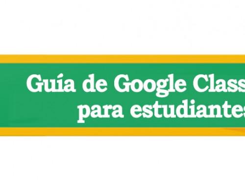 Guía de Google Classroom para estudiantes