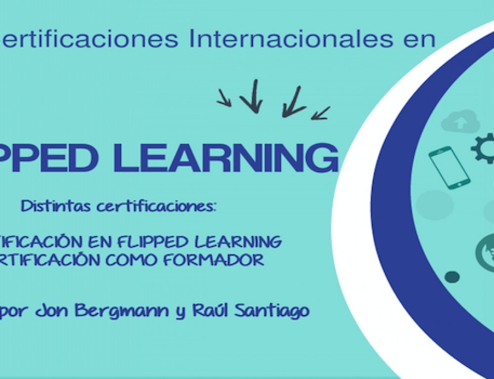 CERTIFICACIONES INTERNACIONALES EN FLIPPED LEARNING