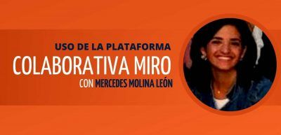 Taller Uso Plataforma Colaborativa Miro Mercedes Molina