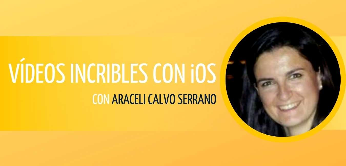 Videos increibles con iOS Mercedes Taller Araceli Calvo